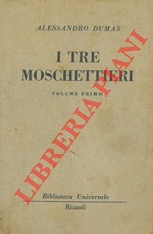 I tre moschettieri.: DUMAS Alessandro -