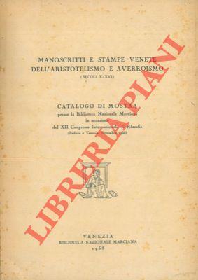 Manoscritti e stampe venete dell'aristotelismo e averroismo