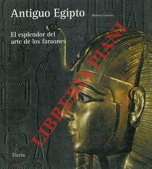 Antiguo Egipto. El esplendor del arte de los faraones.: DAMIANO Maurizio -