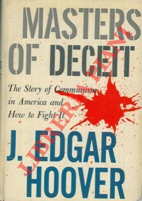 Masters of deceit. The story of Communism: HOOVER J. Edgar