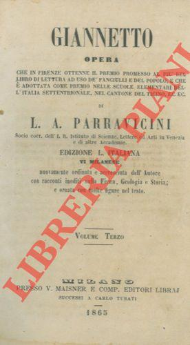 Giannetto. Opera che in Firenze ottenne il: con L.A. -