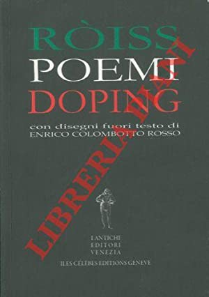 Poemi doping (canzoniere 1964-2007).: ROSSI-ROISS Enzo -