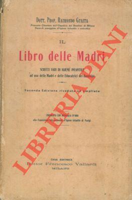 Il libro delle madri. Scritti vari di: GUAITA Raimondo -
