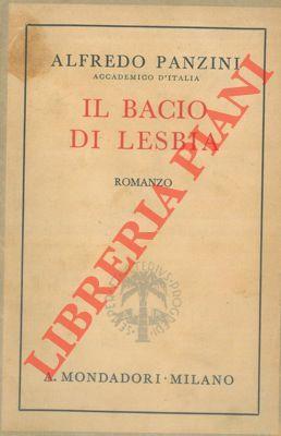 Il bacio di Lesbia.: PANZINI Alfredo -