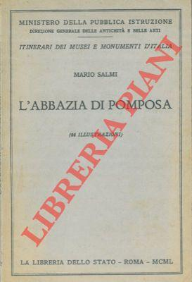 L'Abbazia di Pomposa.: SALMI Mario -