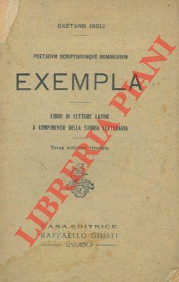 Poetarum scriptorumque romanorum exempla. Libro di letture: GIGLI Gaetano -