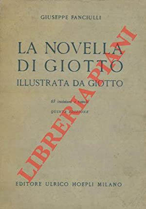 La novella di Giotto illustrata da Giotto.