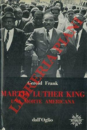 Martin Luther King: una morte americana.