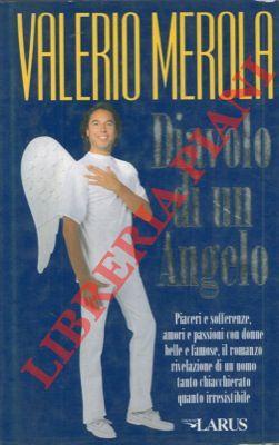 Diavolo di un angelo.: MEROLA Valerio -