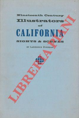 Nineteenth Century Illustrators of California. Sights &: DINNEAN Lawrence -