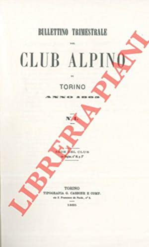 Bollettino del Club Alpino Italiano. Anno 1865/66. Vol. I. n° 1/7.