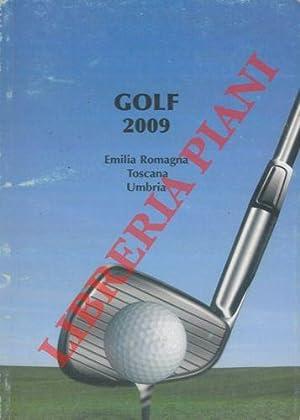 Golf 2009. Emilia Romagna Toscana Umbria. Annuario