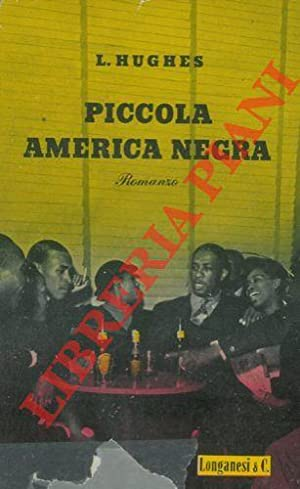 Piccola America negra.: HUGHES Langston -