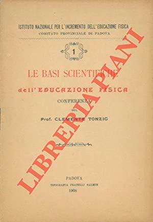 Le basi scientifiche dell'educazione fisica.
