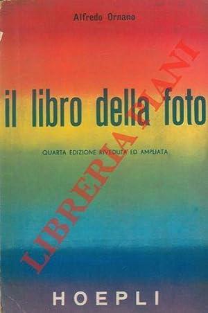 Il libro della foto.: ORNANO Alfredo -