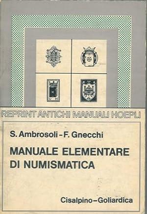Manuale elementare di numismatica.: AMBROSOLI Solone -
