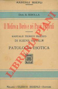 Il medico a bordo e nei paesi: RIBOLLA Romolo -