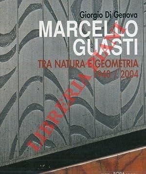Marcello Guasti. Tra natura e geometria 1940: DI GENOVA Giorgio