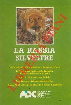 La rabbia silvestre.: TODESCHINI Riccardo) -