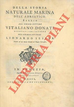 Della storia naturale marina dell?Adriatico. Saggio del: DONATI Vitaliano -