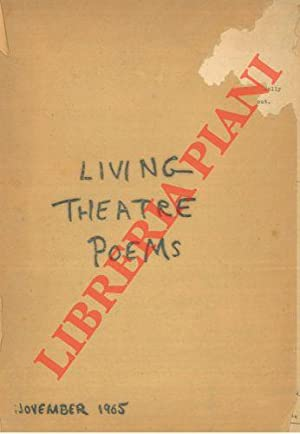 Living theatre poems.: Beck, Malina, etc.