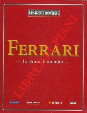 Ferrari. La storia di un mito.: La Gazzetta dello