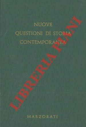Nuove questioni di storia contemporanea.: AA.VV. -