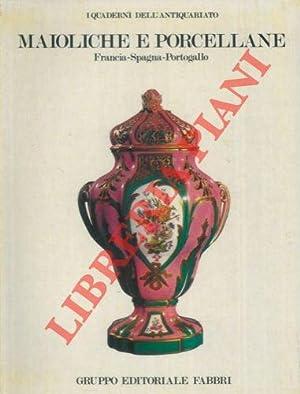 Maioliche e porcellane. Francia-Spagna-Portogallo.: GIACOMOTTI Jeanne -