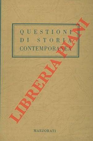 Questioni di storia contemporanea.: ROTA Ettore) -