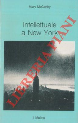 Intellettuale a New York. 1936-1938.