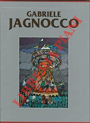 Catalogo generale delle opere di Gabriele Giagnocco.: LEVI Paolo - VALGIMIGLI Anna Maria -