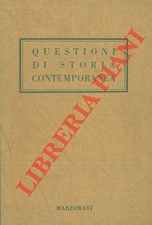 Questioni di storia contemporanea. Volume terzo.: ROTA Ettore) -