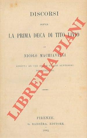 Discorsi sopra la prima deca di Tito: MACHIAVELLI Niccolò -
