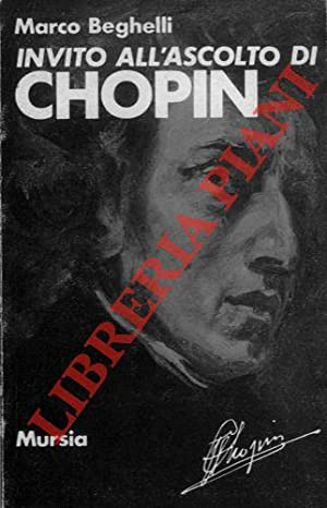 Invito all'ascolto di Fryderyk Chopin.