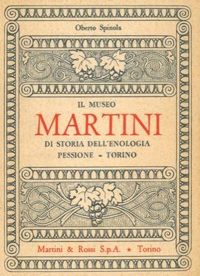 Il Museo Martini di Storia dell'Enologia. Pessione: SPINOLA Oberto -