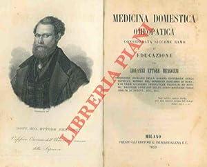Medicina domestica omeopatica considerata siccome ramo di: MENGOZZI Giovanni Ettore