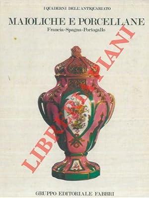Maioliche e porcellane. Francia - Spagna -: GIACOMOTTI Jeanne -