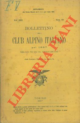 Bollettino del Club Alpino Italiano. Anno 1897. Vol. XXX. n° 63.