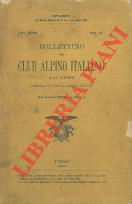 Bollettino del Club Alpino Italiano. Anno 1899. Vol. XXXII. n° 65.