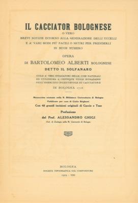 Il cacciator bolognese o vero brevi notizie: ALBERTI Bartolomeo, bolognese