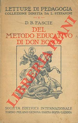 Del metodo educativo di Don Bosco. Fonti e commenti.