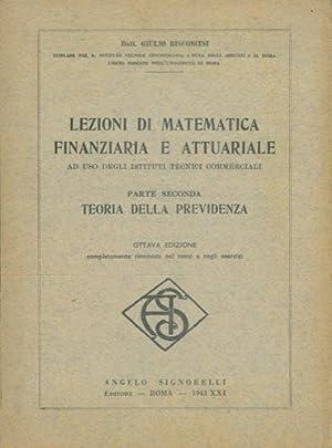 Lezioni di matematica finanziaria e attuariale. Parte: BISCONCINI Giulio -