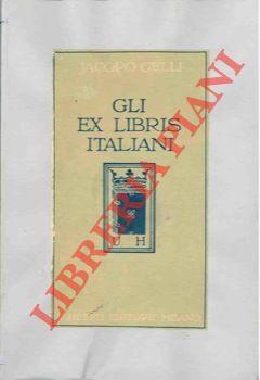 Gli ex-libris italiani. Guida del raccoglitore.: GELLI Jacopo -