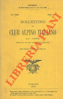Bollettino del Club Alpino Italiano. Anno 1898. Vol. XXXI, n° 64.
