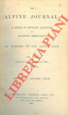 The alpine journal. A record of mountain adventure and scientific observation by members of the A...
