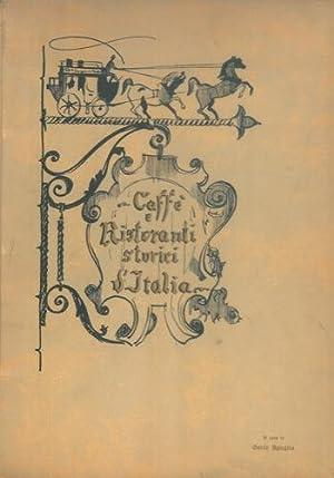 Caffé e ristoranti storici d'Italia. Cronache della: AGUGLIA Carlo) -