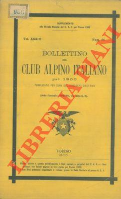 Bollettino del Club Alpino Italiano. Anno 1900. Vol. XXXIII. n° 66