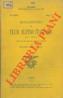 Bollettino del Club Alpino Italiano. Anno 1901. Vol. XXXIV. n° 67