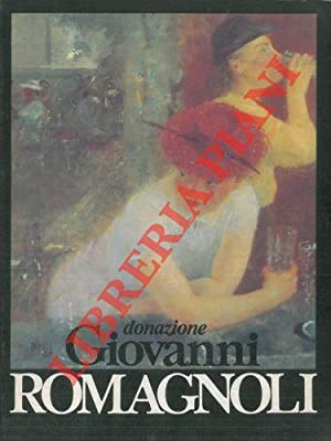 Donazione Giovanni Romagnoli.