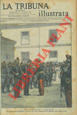 La Legion d'onore a Dreyfus. Il generale: SCAGLIARINI M. -